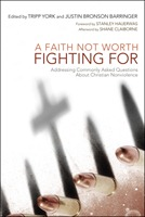 "Click here to buy ""A Faith Not Worth Fighting For"" on Amazon."