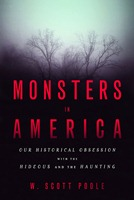 Check out Monsters in America by Scott Poole on Amazon!