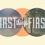 FirstThingsFirst