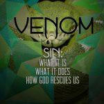Beavercreek Nazarene Lent 2013 Sermon Series - Venom