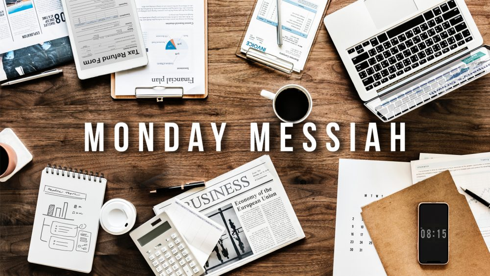 Monday Messiah