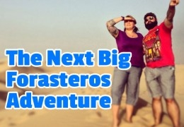 The Next Big Forasteros Adventure