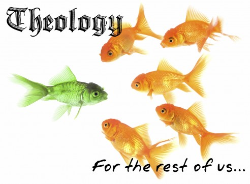 Theology for the Rest of Us