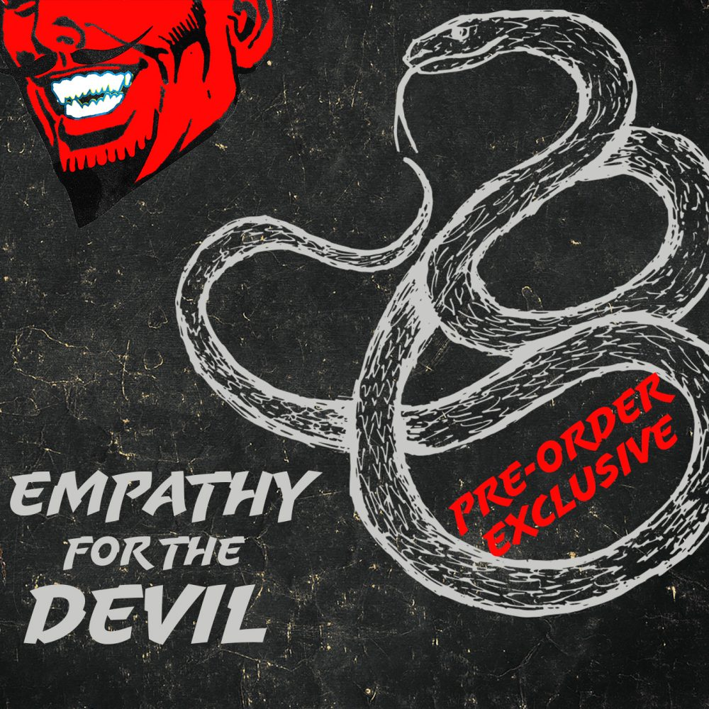 Empathy for the Devil Preorder Podcast